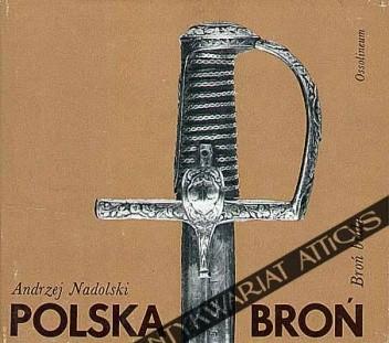 Okładka książki Polska broń : broń biała