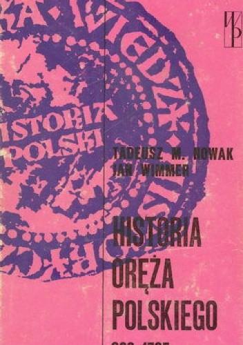 Okładka książki Historia oręża polskiego 963-1795