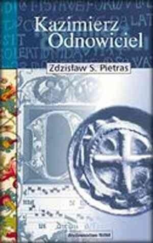 Okładka książki Kazimierz Odnowiciel