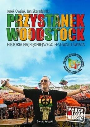 Okładka książki Przystanek Woodstock. Historia najpiękniejszego festiwalu świata