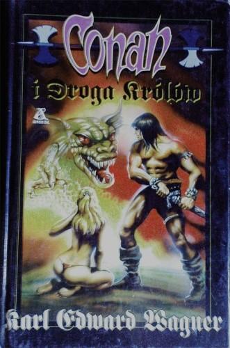 Okładka książki Conan i Droga Królów