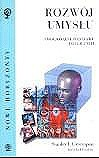Okładka książki Rozwój umysłu. Emocjonalne podstawy inteligencji