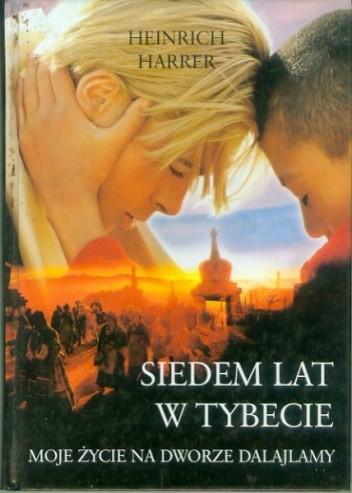 Okładka książki Siedem lat w Tybecie: moje życie na dworze Dalajlamy