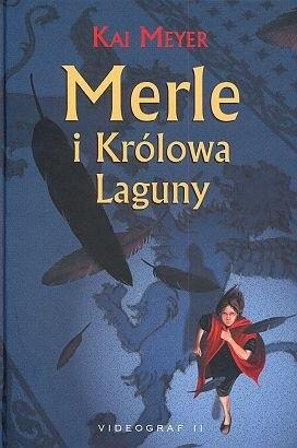Okładka książki Merle i Królowa Laguny