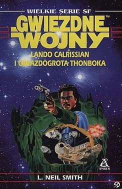 Okładka książki Lando Calrissian i Gwiazdogrota Thonboka