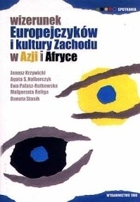 Okładka książki Wizerunek Europejczyków i kultury Zachodu w Azji i Afryce
