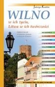 Okładka książki Wilno w ich życiu, Litwa w ich twórczości