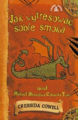 Okładka książki Jak wytresować sobie smoka