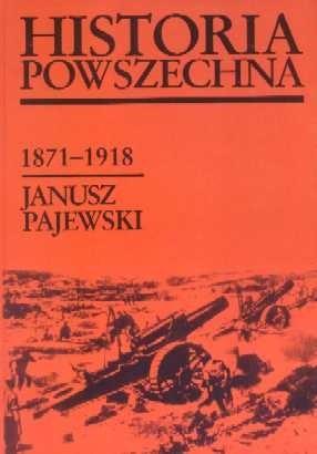 Okładka książki Historia powszechna 1871-1918
