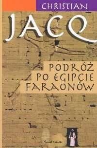 Okładka książki Podróż po Egipcie faraonów