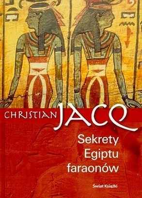 Okładka książki Sekrety Egiptu faraonów