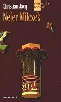 Okładka książki Świetlisty kamień t1. Nefer Milczek