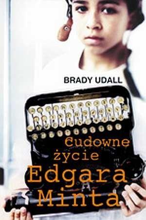 Okładka książki Cudowne życie Edgara Minta