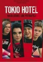 Tokio Hotel. Najgłośniej jak potrafisz!