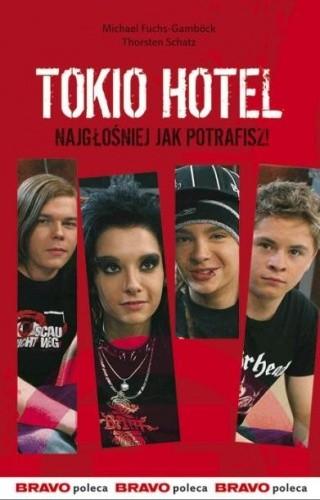 Okładka książki Tokio Hotel. Najgłośniej jak potrafisz!
