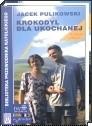 Okładka książki Krokodyl dla ukochanej