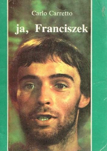 Okładka książki Ja, Franciszek