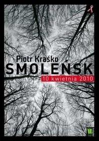 Okładka książki Smoleńsk 10 kwietnia 2010