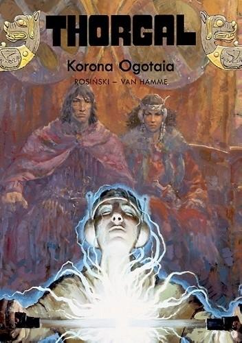Okładka książki Thorgal: Korona Ogotaia