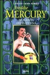 Okładka książki Freddie Mercury: Biografia definitywna