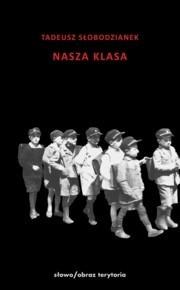 Okładka książki Nasza klasa. Historia w XIV lekcjach