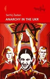 Okładka książki Anarchy in the UKR