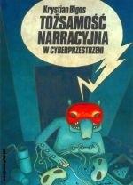 Okładka książki Tożsamość narracyjna w cyberprzestrzeni