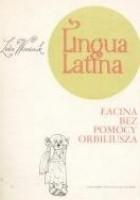 Lingua Latina - Łacina bez pomocy Orbiliusza