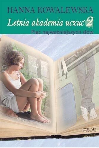 Okładka książki Letnia Akademia Uczuć: Pięć najważniejszych słów