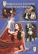Okładka książki Najnowsza historia teatru polskiego