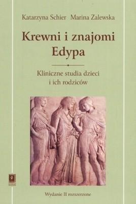 Okładka książki Krewni i znajomi Edypa. Kliniczne studia dzieci i ich rodziców