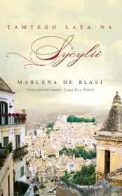 Tamtego Lata na Sycylii - Marlena de Blasi