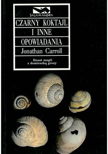 Okładka książki Czarny koktajl i inne opowiadania