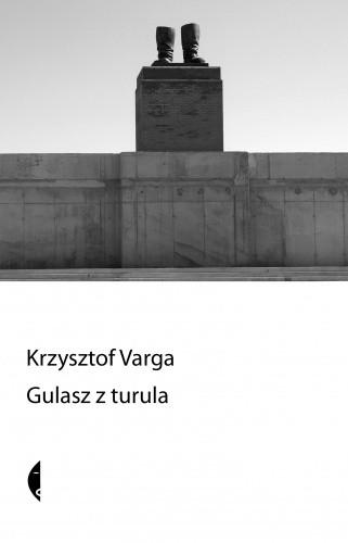 Okładka książki Gulasz z turula