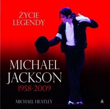 Okładka książki Michael Jackson 1958-2009. Życie Legendy