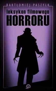 Okładka książki Leksykon filmowego horroru