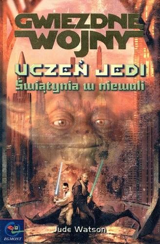 Okładka książki Uczeń Jedi: Świątynia w niewoli