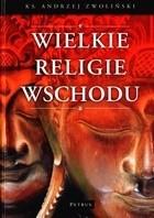 Okładka książki Wielkie religie Wschodu