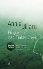 Okładka książki Pielgrzym nad Tinker Creek