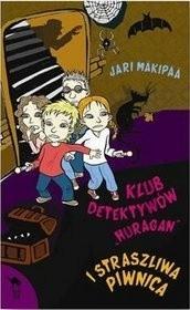 Okładka książki Klub Detektywów Huragan i straszliwa piwnica