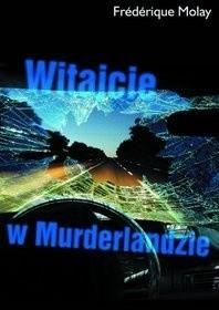 Okładka książki Witajcie w Murderlandzie