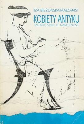 Okładka książki Kobiety antyku: Talenty, ambicje, namiętności