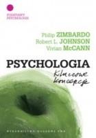 Psychologia. Kluczowe koncepcje. T.1. Podstawy psychologii