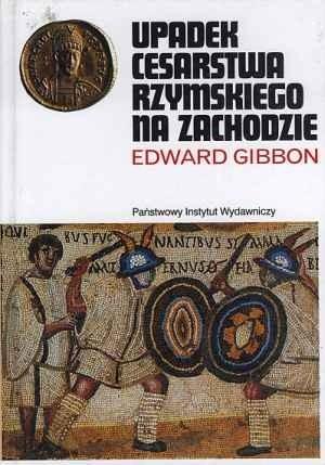 Okładka książki Upadek Cesarstwa Rzymskiego na Zachodzie