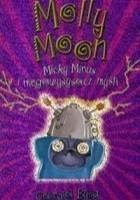 Molly Moon, Micky Minus i megawysysacz myśli