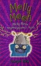 Okładka książki Molly Moon, Micky Minus i megawysysacz myśli