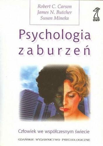 Okładka książki Psychologia zaburzeń. Człowiek we współczesnym świecie.