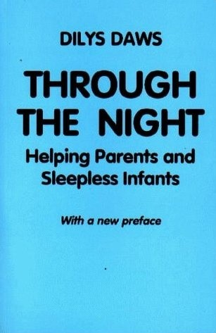Okładka książki Through the Night: Helping Parents and Sleepless Infants