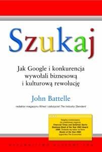 Okładka książki Szukaj. Jak Google i konkurencja wywołali biznesową i kulturową rewolucję