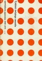 Tydzień świętego mozołu. Opowiadania japońskie 1945–1975